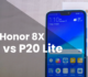 Honor 8X vs Huawei P20 Lite