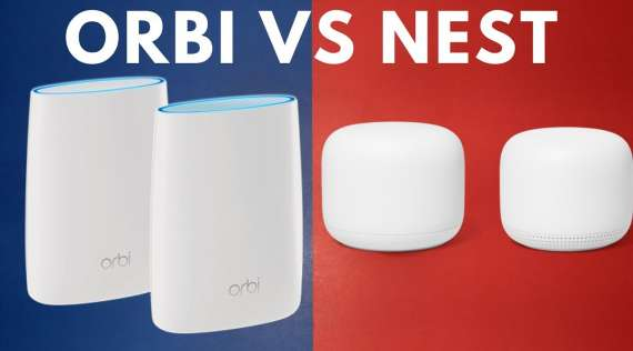 Nest Wifi VS Netgear Orbi Wifi 6